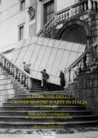 All'origine delle grandi mostre in Italia (1933-1940). Storia dell'arte e storiografia tra divulgazione di massa e propaganda - Toffanello Marcello