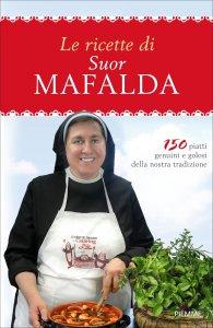 Copertina di 'Le ricette di suor Mafalda'