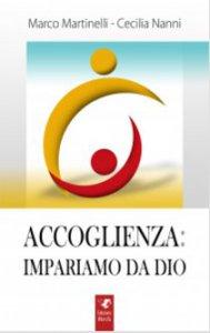 Copertina di 'Accoglienza: imapriamo da Dio'