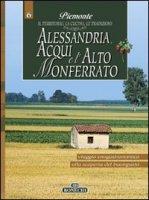 Alessandria, Acqui e l'Alto Monferrato