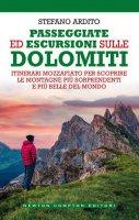 Passeggiate ed escursioni sulle Dolomiti - Stefano Ardito