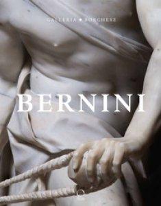 Copertina di 'Bernini. Catalogo della mostra (Roma, 31 ottobre 2017-4 febbraio 2018). Ediz. illustrata'