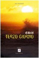 All'alba del terzo giorno - Bernardi Auro