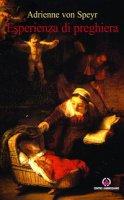 Esperienza di preghiera - Adrienne von Speyr