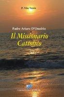 Il Missionario cattolico - Terrin Vito