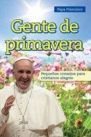 Gente de primavera - Francesco (Jorge Mario Bergoglio)