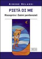 Pietà di me - Aimone Gelardi