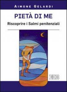 Copertina di 'Pietà di me'