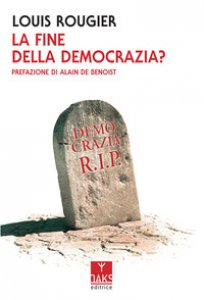 Copertina di 'La fine della democrazia?'