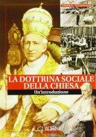 Dottrina sociale della Chiesa - Invernizzi Marco