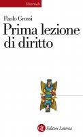 Prima lezione di diritto - Paolo Grossi