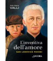 L' inventiva dell'amore - Aldo Maria Valli