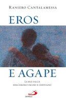 Eros e agape - Cantalamessa Raniero