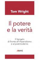 Il potere e la verit� - Tom Wright