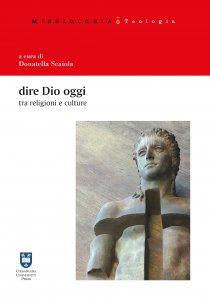 Copertina di 'Dire Dio oggi tra religioni e culture'