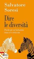 Dire la diversità - Salvatore Soresi