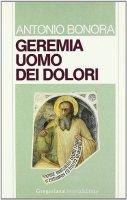 Geremia uomo dei dolori - Antonio Bonora