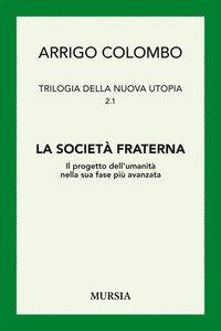 Copertina di 'Trilogia della nuova utopia. Vol. 2/1'