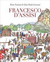 Francesco D'Assisi - Piero Ventura, Gian Paolo Cesarani
