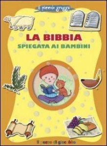 Copertina di 'La Bibbia spiegata ai bambini. Il piccolo gregge'