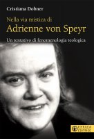 Adrienne von Speyr - Cristiana Dobner