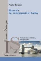 Manuale del commissario di bordo - Benassi Paolo