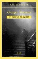 Le inchieste di Maigret 1-5 - Georges Simenon