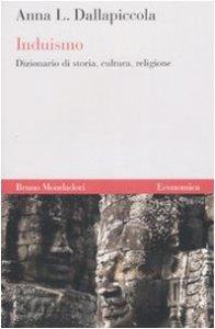 Copertina di 'Induismo. Dizionario di storia, cultura, religione'