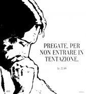 """Immagine di 'Zaino con coulisse - """"Pregate, per non entrare in tentazione"""" (Lc 22,40)'"""