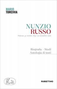 Copertina di 'Nunzio Russo. Palermo 30 ottobre 1841-22 novembre 1906'