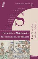 Eucaristia e Matrimonio: due sacramenti, un'alleanza