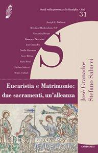 Copertina di 'Eucaristia e Matrimonio: due sacramenti, un'alleanza'