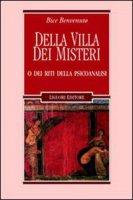 Della villa dei misteri o dei riti della psicoanalisi - Benvenuto Bice