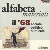 Il '68 sociale, politico, culturale