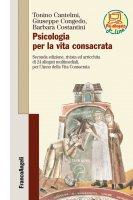 Psicologia per la vita consacrata - Tonino Cantelmi, Giuseppe Congedo, Barbara Costantini