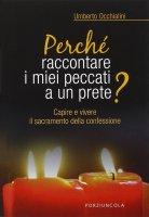 Perché raccontare i miei peccati a un prete? - Umberto Occhialini