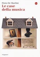 Le case della musica - De Martini Piero