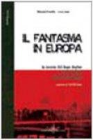 Il fantasma in Europa. La Bosnia del dopo Dayton tra decadenza e ipotesi di sviluppo - Divertito Stefania, Leone Luca