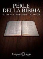 Perle della Bibbia - don Lino Santini