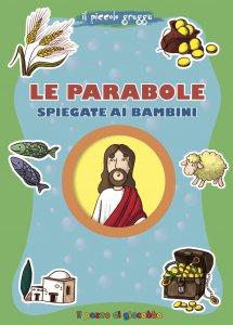 Copertina di 'Le parabole spiegate ai bambini'