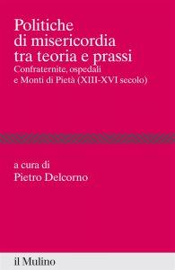Copertina di 'Politiche di misericordia tra teorie e prassi'