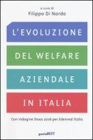 L' evoluzione del welfare aziendale in Italia. Con indagine Doxa 2016 per Edenred Italia