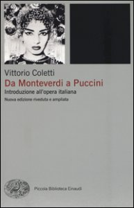 Copertina di 'Da Monteverdi a Puccini. Introduzione all'opera italiana'