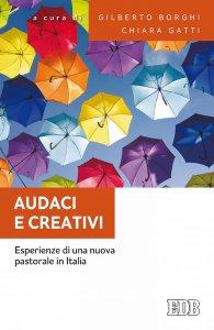 Copertina di 'Audaci e creativi'