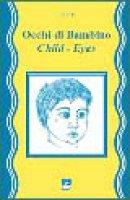 Occhi di bambino. Child eyes. Con Cd Audio - Fifito Filomeno L.