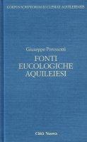 Fonti eulologiche aquileiesi - Peressotti Giuseppe