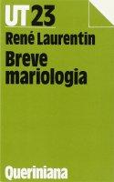 Breve mariologia - Laurentin René
