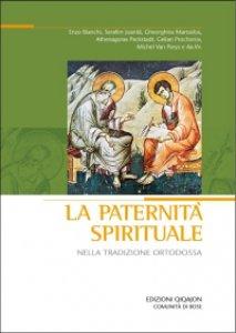 Copertina di 'La paternità spirituale nella tradizione ortodossa'
