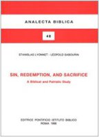 Sin, redemption and sacrifice. A biblical and patristic study - Lyonnet Stanislas, Sabourin Léopold