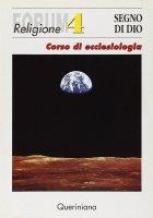 Segno di Dio. Corso di ecclesiologia - Werner Trutwin , Roman Mensing